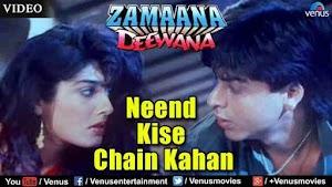 Neend Kise Chain Kahan Lyrics