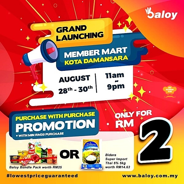 Baloy Member Mart New Outlet Kota Damansara Promotion