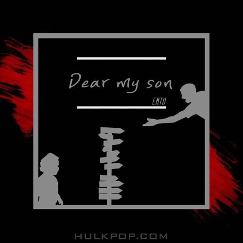 EMTO – Dear My Son – Single