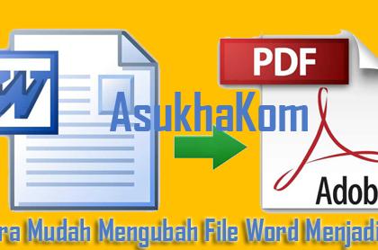 4 Cara Mudah Mengubah File Word Menjadi Pdf