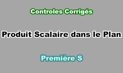 Controles Corrigés de Produit Scalaire dans le Plan Première S PDF