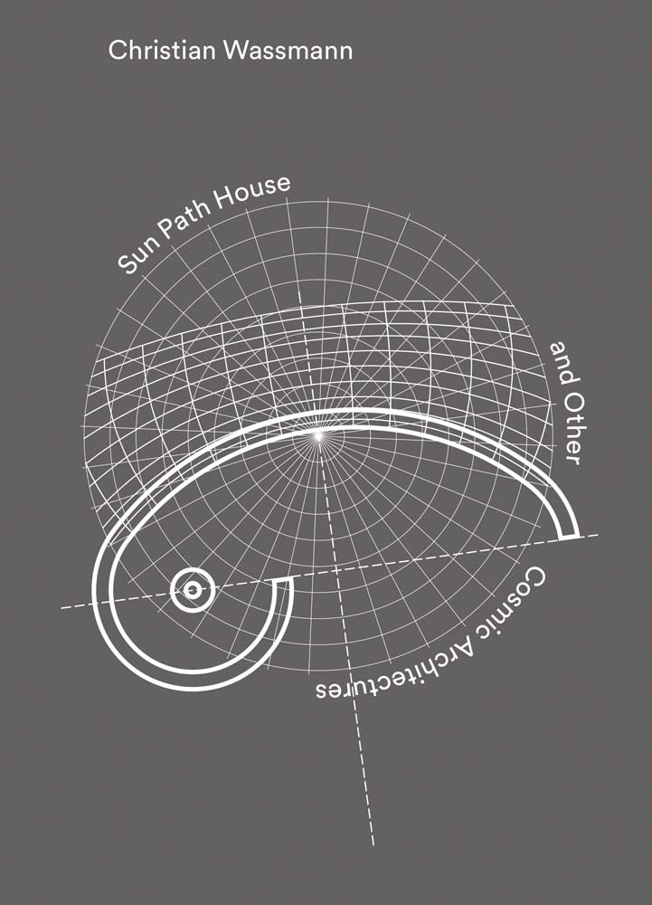Book Review: Sun Path House and Other Cosmic Architectures