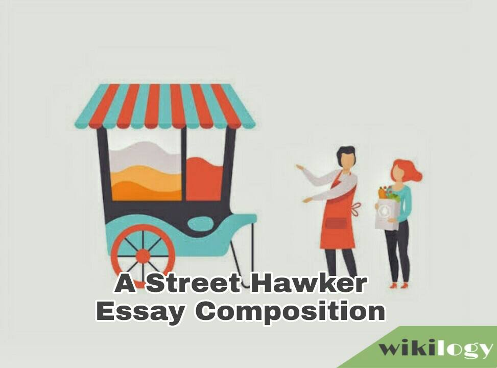 A Street Hawker Essay Composition