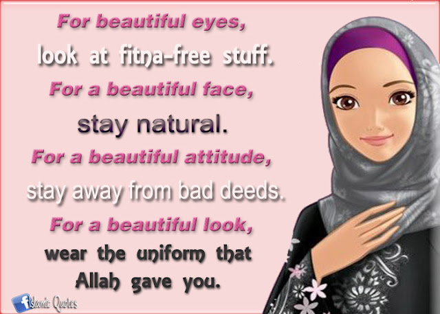 "Quotes of Allah "" For beautiful eyes, look at fitna-free stuff"