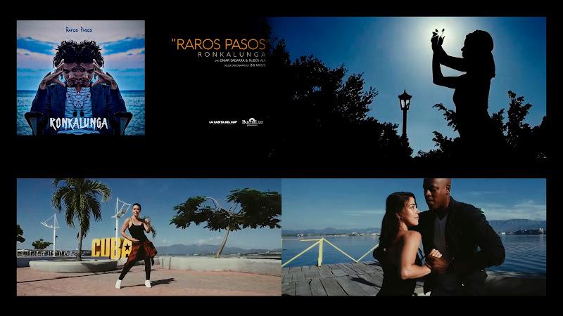Ronkalunga - ¨Raros pasos¨ - Videoclip - Dirección: Omar Sagarra - Rubén Aja. Portal Del Vídeo Clip Cubano. Música cubana. CUBA.