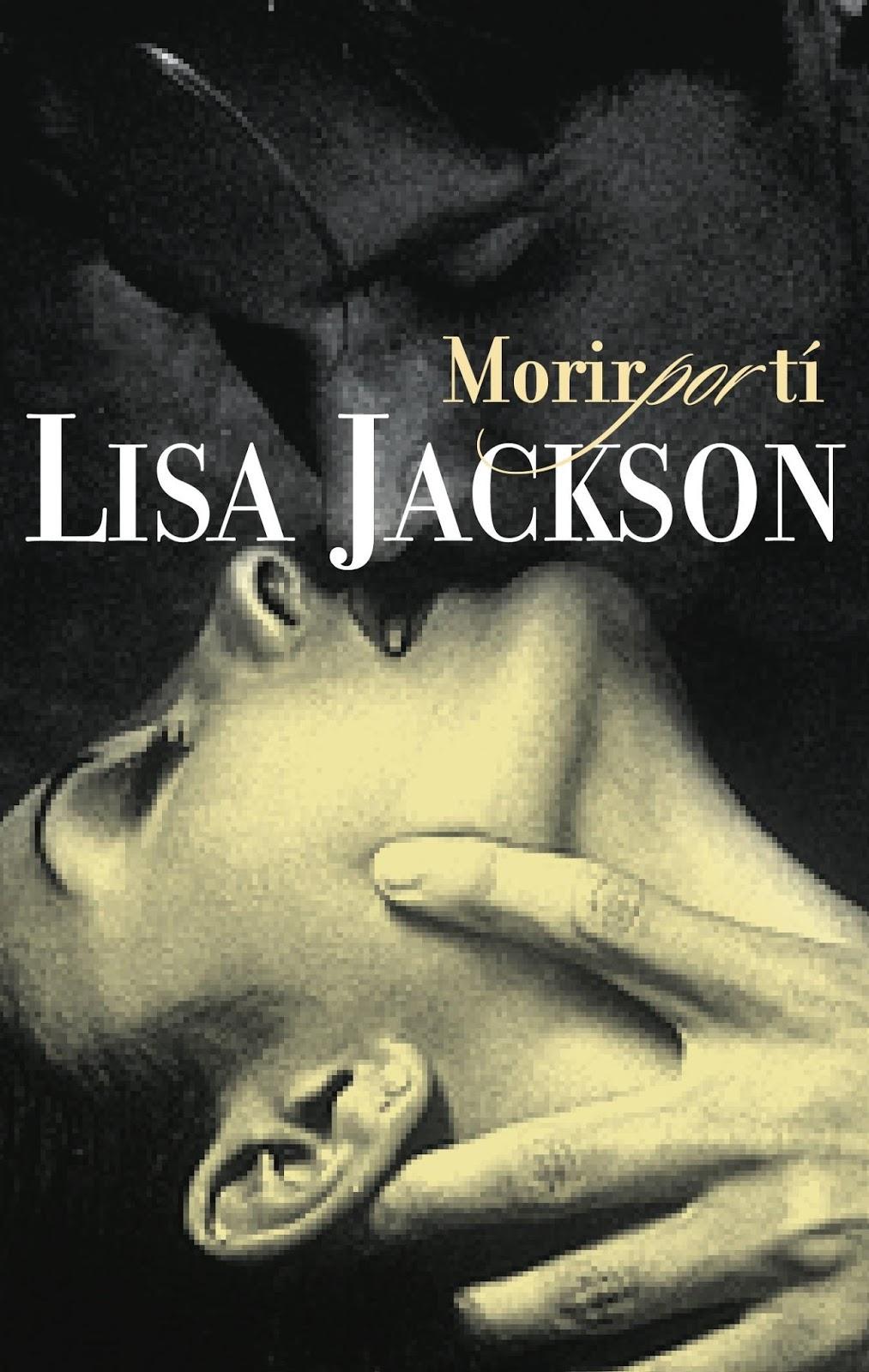 Morir por ti – Lisa Jackson
