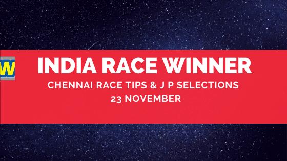 Chennai Race Selections 23 November
