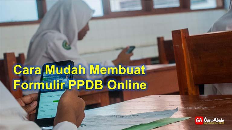 cara membuat formulir ppdb online