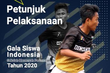 Petunjuk Pelaksanaan Gala Siswa Indonesia (GSI) Tingakt SMP Tahun 2020