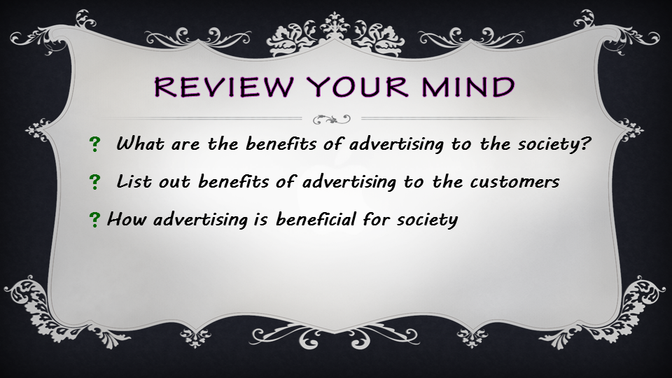 benefits of advertising in society Advertising is one of the most important things present in or society today advertising helps to keep the consumers informed about whatever new products or services are available in the market at their disposal.
