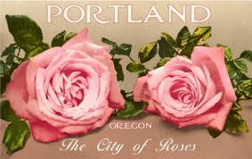 Portland...City of Roses
