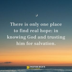 The Only Place to Find Hope by Rick Warren