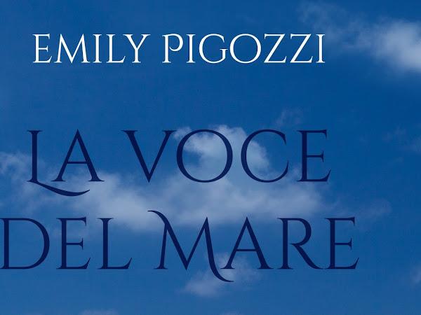 La voce del mare di Emily Pigozzi | Presentazione