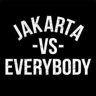 Jakarta vs. Everybody