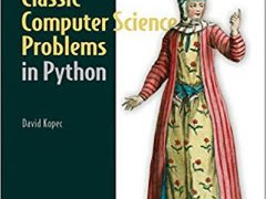 Ebook Classic Computer Science Problems in Python