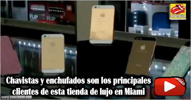 Chavistas y enchufados son os principales clientes de tienda de lujo en Miami