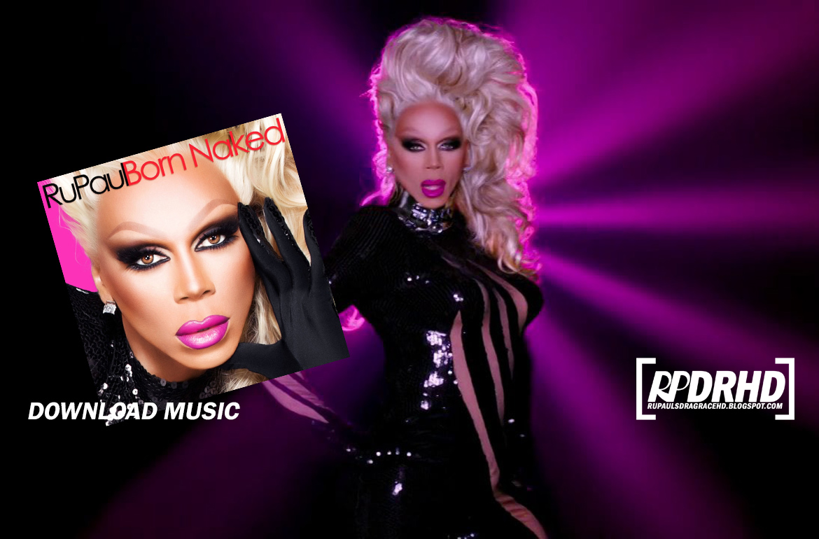 Music, RuPaul, Born Naked - Album (iTunes Plus AAC M4A, 2014)