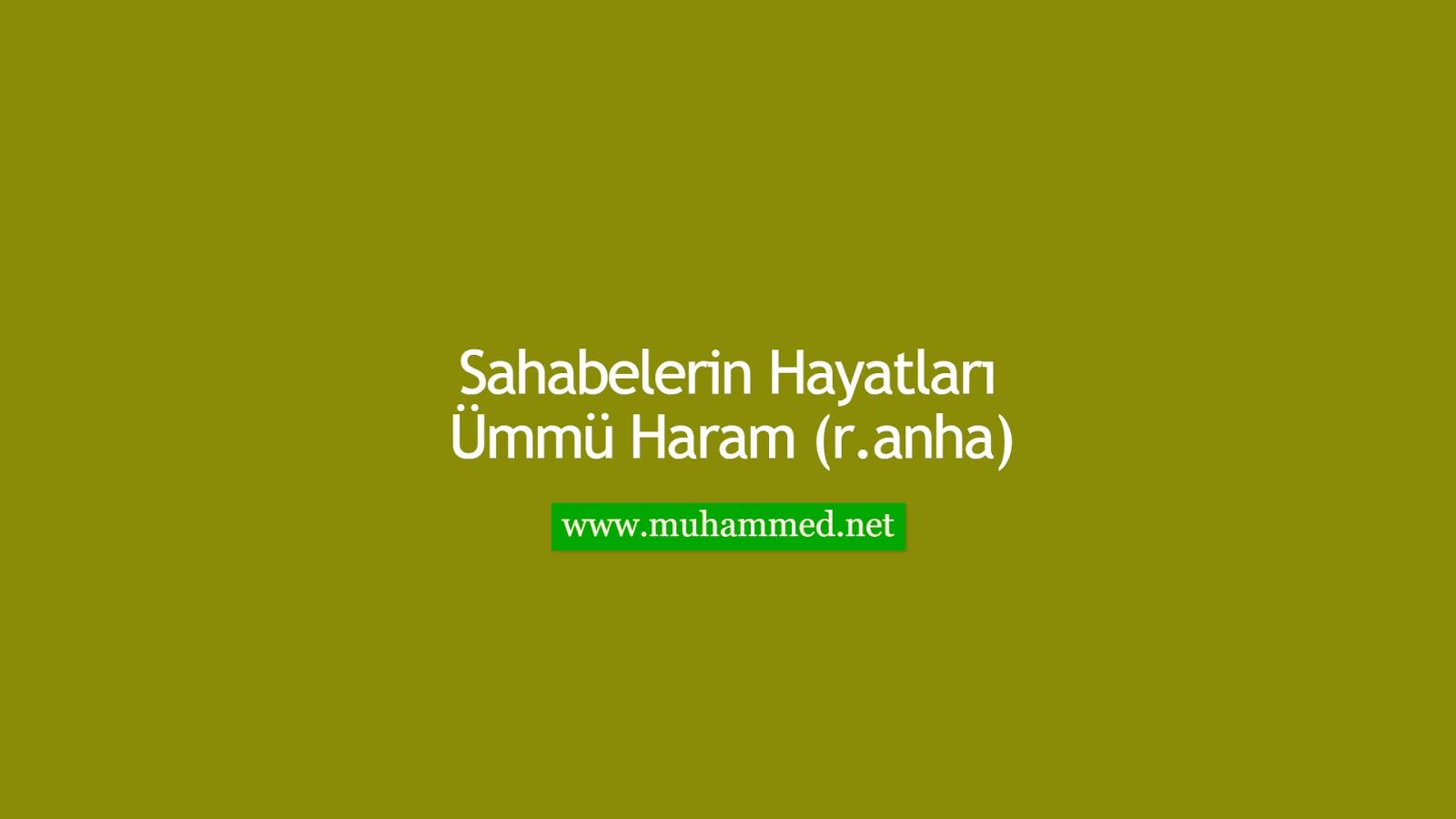 Ümmü Haram (r.anha)