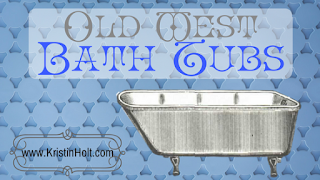 Kristin Holt | Old West Bath Tubs