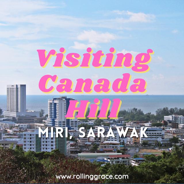 Canada Hill in Miri, Sarawak