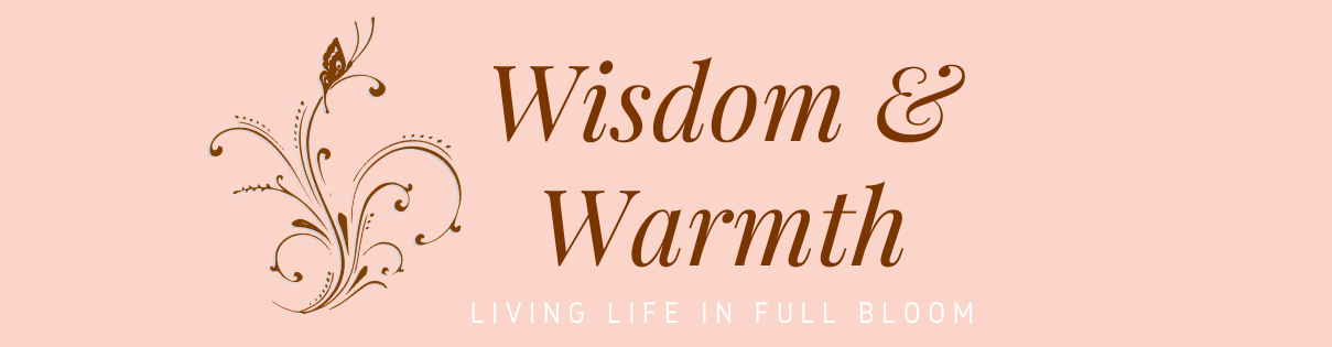 Wisdom and Warmth