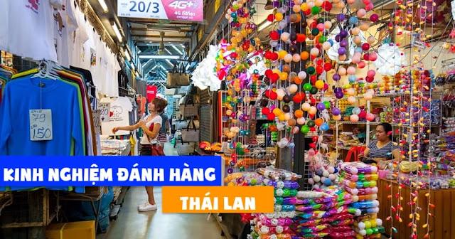 Chia sẽ kinh nghiệm kinh doanh hàng Thái Lan