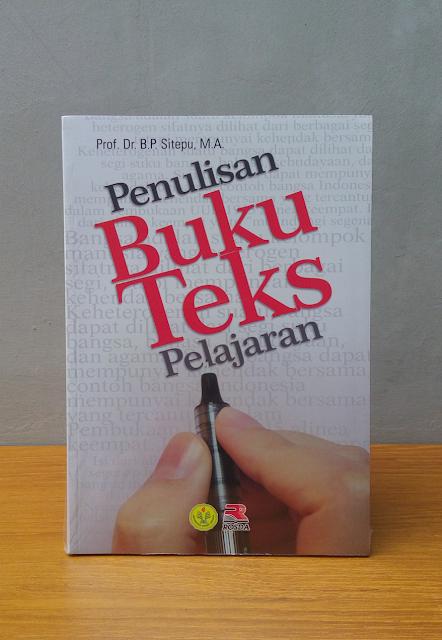 PENULISAN BUKU TEKS PELAJARAN, Prof. Dr. B.P. Sitepu, M.A.