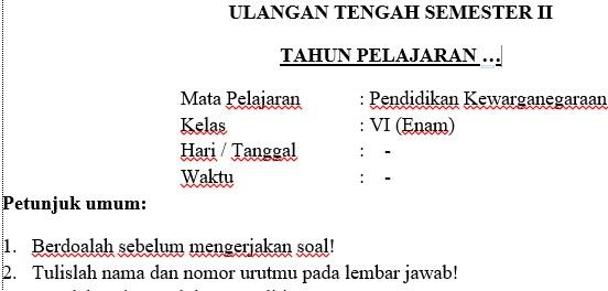 Soal UTS PKn Kelas 6 Semester 2