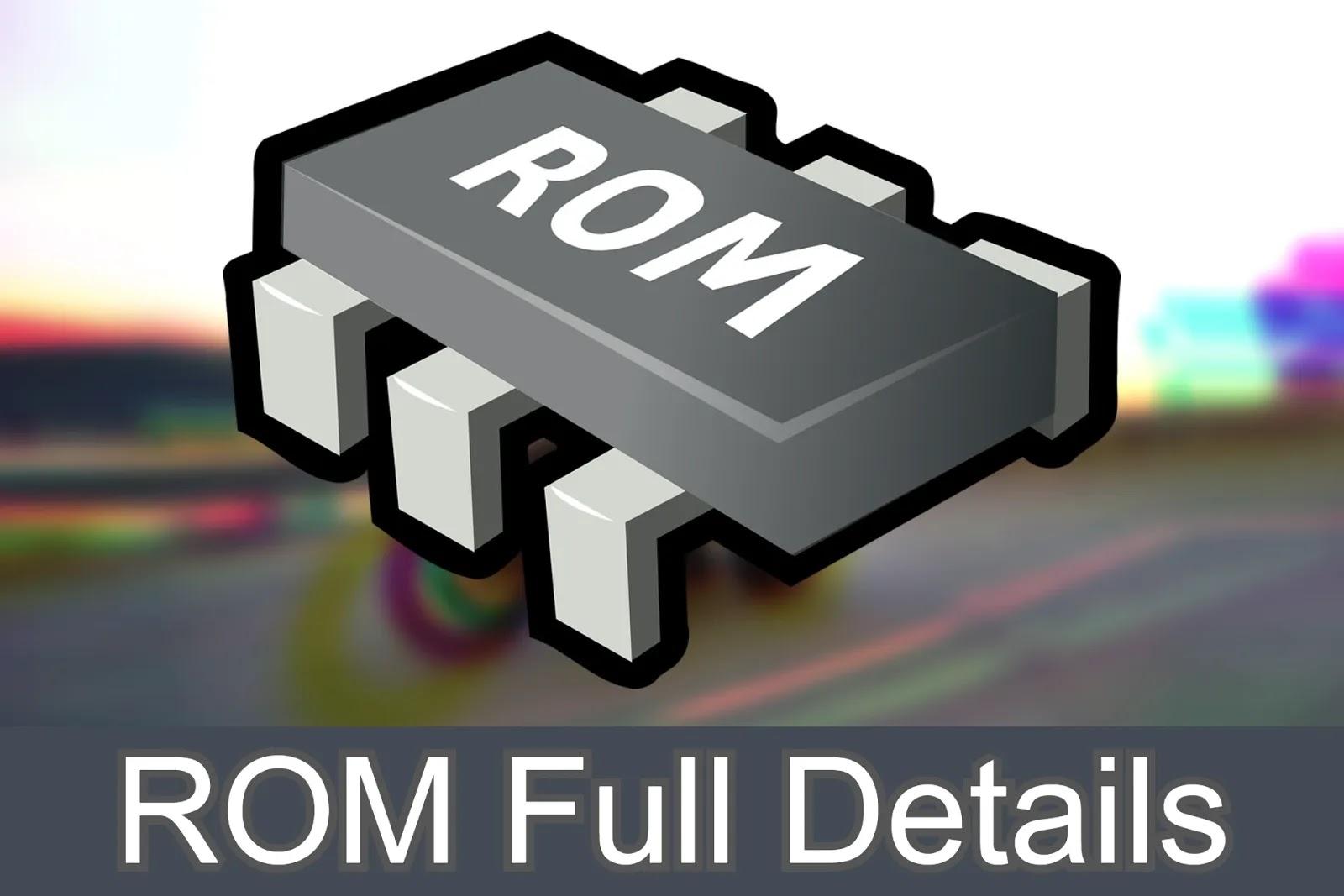 Read-Only Memory (ROM) Full Details 2020