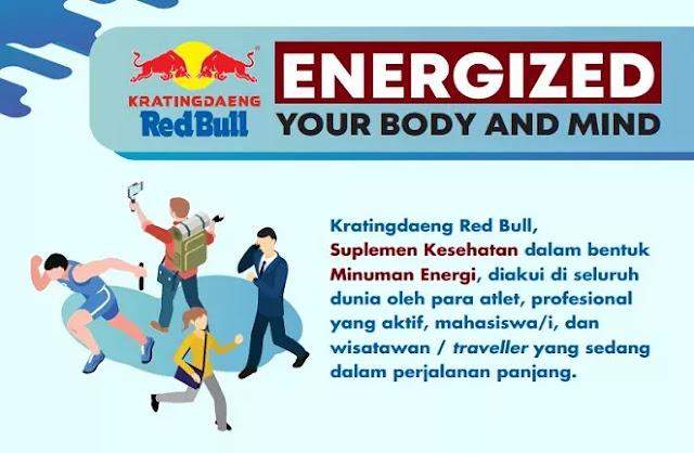 Kratingdaeng Red Bull dipercaya mampu menambah stamina dalam beraktivitas