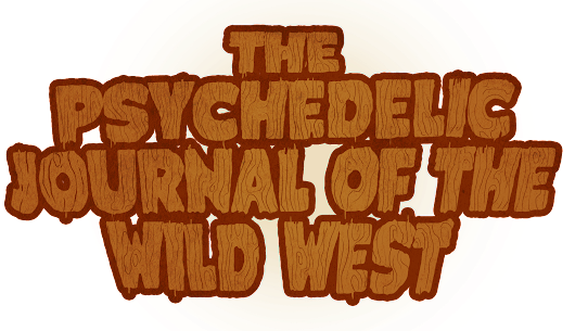 The Psychedelic Journal of the Wild West
