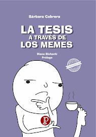 """[Libro] """"LA TESIS A TRAVÉS DE LOS MEMES"""" [Libro, 2019]"""