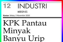 KPK Monitors Banyu Urip Oil