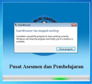 Exambro stopped working bagi pengguna windows 7