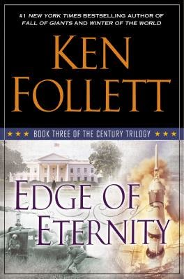Edge of Eternity by Ken Follett