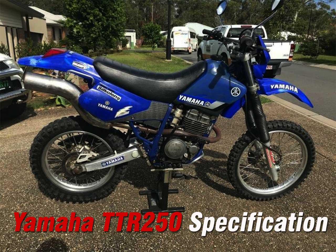 Yamaha TTR250 Specs / Specification - Yamaha Old Bikes List