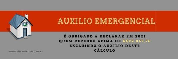 Saiba quem deve declarar o auxilio emergencial no imposto de renda 2021