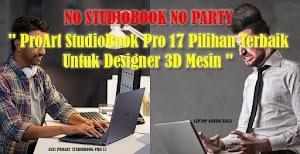 """No StudioBook No Party """" StudioBook Pro 17 Pilihan Terbaik Untuk Designer 3D Mesin """""""