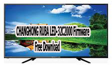 CHANGHONG RUBA LED-32C2000 Firmware Free Download