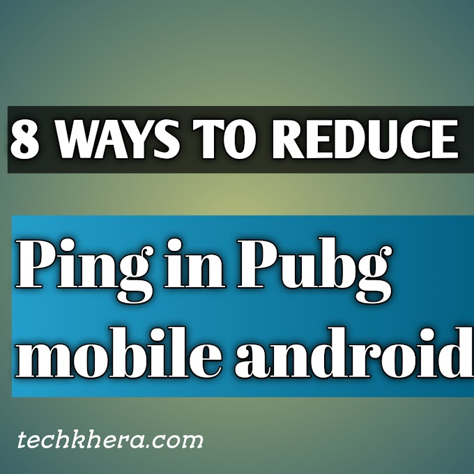 8 working method to reduce Ping in Pubg mobile android