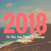 Do This ONE Thing To Change Everything In 2018