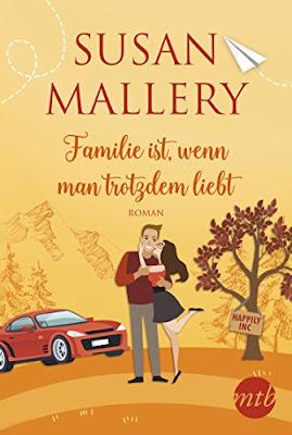 Neuerscheinungen im Jänner 2019 #1 - Familie ist, wenn man trotzdem liebt von Susan Mallery