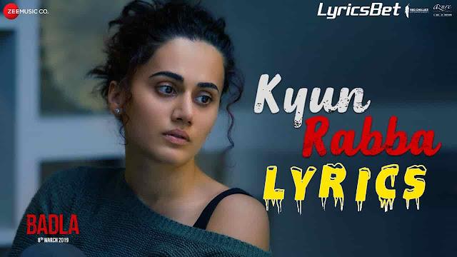 Kyun Rabba Lyrics
