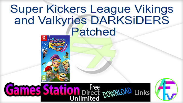 Super Kickers League Vikings and Valkyries-DARKSiDERS Patched