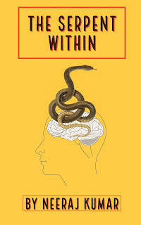 https://www.amazon.in/Serpent-Within-NEERAJ-KUMAR-ebook/dp/B07NBKN2D5/ref=sr_1_726?s=digital-text&ie=UTF8&qid=1549444836&sr=1-726