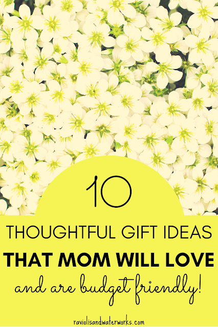 ten unique and inexpensive gift ideas for mother's day