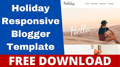 Download Holiday Responsive Travel and Lifestyle Blogger Templates