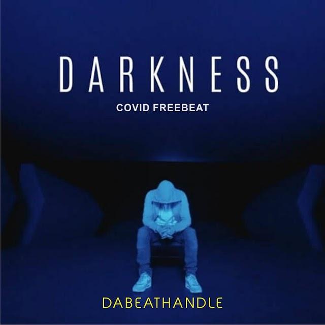 Freebeatz - Darkness (COVID FREEBEATZ)