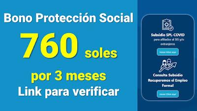 BONO Proteccion Social s/760 Link para verificar si calificas