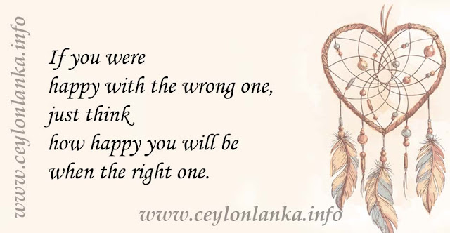 If you were happy with the wrong one, just think how happy you will be when the right one.